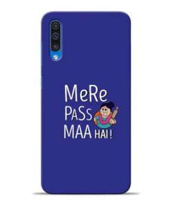 Mere Paas Maa Samsung A50 Mobile Cover