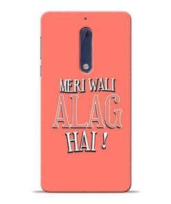 Meri Wali Alag Nokia 5 Mobile Cover