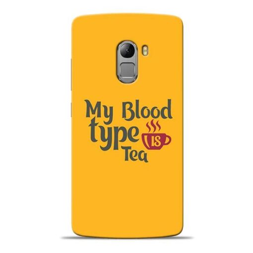 My Blood Tea Lenovo K4 Note Mobile Cover
