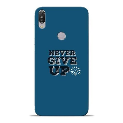 Never Give Up Asus Zenfone Max Pro M1 Mobile Cover