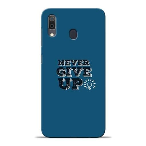 Never Give Up Samsung A30 Mobile Cover