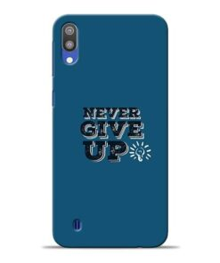 Never Give Up Samsung M10 Mobile Cover