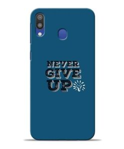 Never Give Up Samsung M20 Mobile Cover