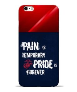 Pain Is Apple iPhone 6 Mobile Cover