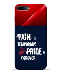 Pain Is Apple iPhone 8 Plus Mobile Cover