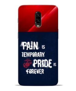 Pain Is Oneplus 6T Mobile Cover