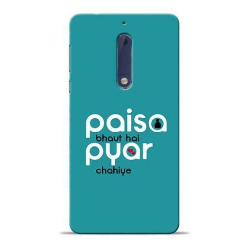Paisa Bahut Nokia 5 Mobile Cover