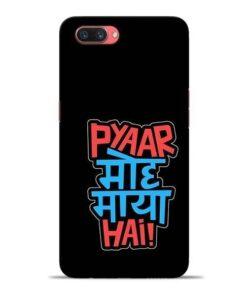 Pyar Moh Maya Hai Oppo A3s Mobile Cover