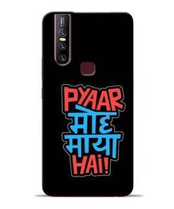 Pyar Moh Maya Hai Vivo V15 Mobile Cover