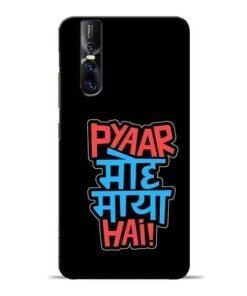 Pyar Moh Maya Hai Vivo V15 Pro Mobile Cover