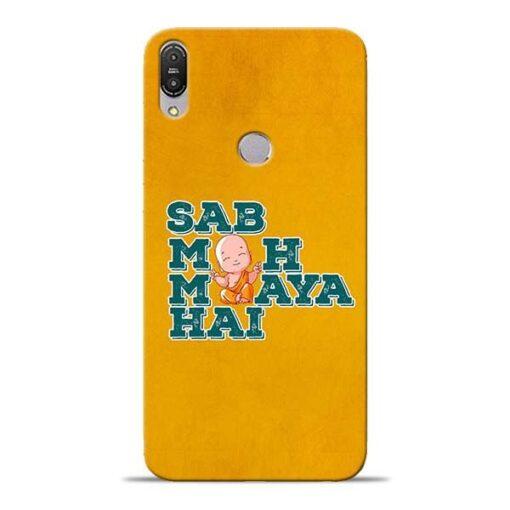 Sab Moh Maya Asus Zenfone Max Pro M1 Mobile Cover