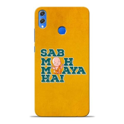 Sab Moh Maya Honor 8X Mobile Cover