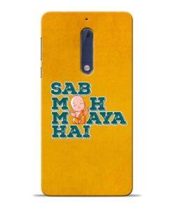 Sab Moh Maya Nokia 5 Mobile Cover
