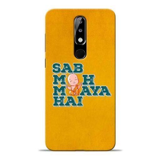 Sab Moh Maya Nokia 5.1 Plus Mobile Cover