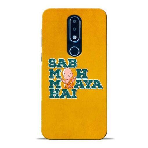 Sab Moh Maya Nokia 6.1 Plus Mobile Cover