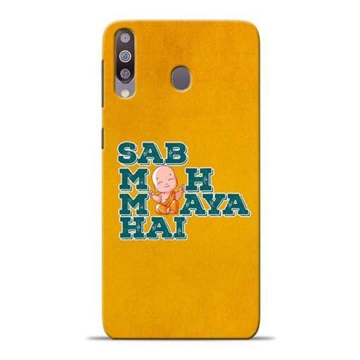 Sab Moh Maya Samsung M30 Mobile Cover