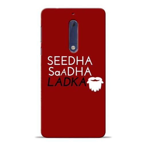 Seedha Sadha Ladka Nokia 5 Mobile Cover