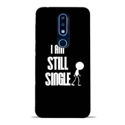 Still Single Nokia 6.1 Plus Mobile Cover