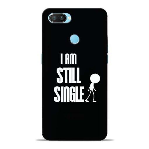 Still Single Oppo Realme 2 Pro Mobile Cover