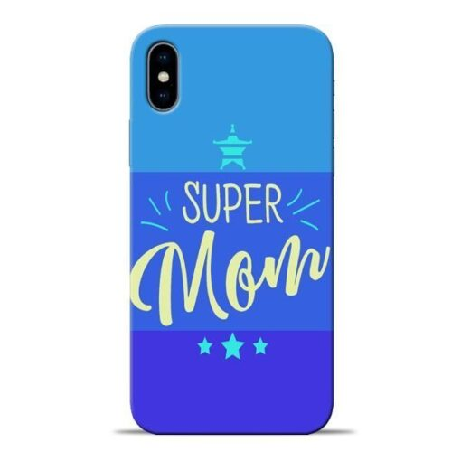 Super Mom Apple iPhone X Mobile Cover