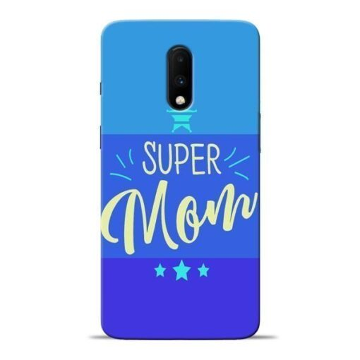 Super Mom Oneplus 7 Mobile Cover
