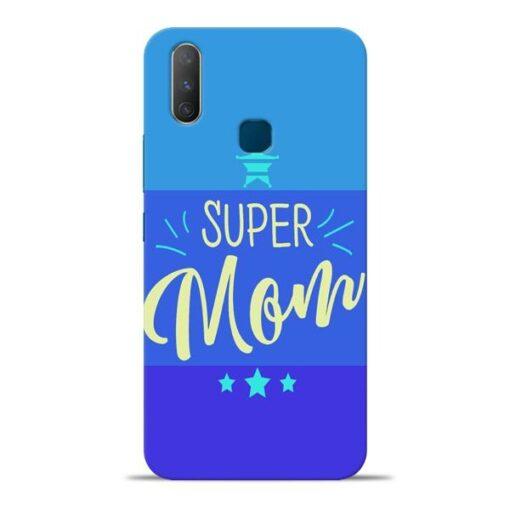 Super Mom Vivo Y17 Mobile Cover