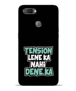 Tension Lene Ka Nahi Oppo Realme U1 Mobile Cover