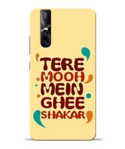 Tere Muh Mein Ghee Vivo V15 Pro Mobile Cover
