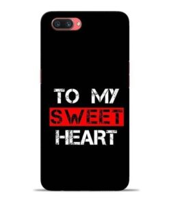To My Sweet Heart Oppo A3s Mobile Cover