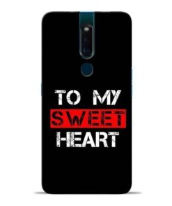 To My Sweet Heart Oppo F11 Pro Mobile Cover