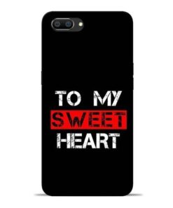 To My Sweet Heart Oppo Realme C1 Mobile Cover