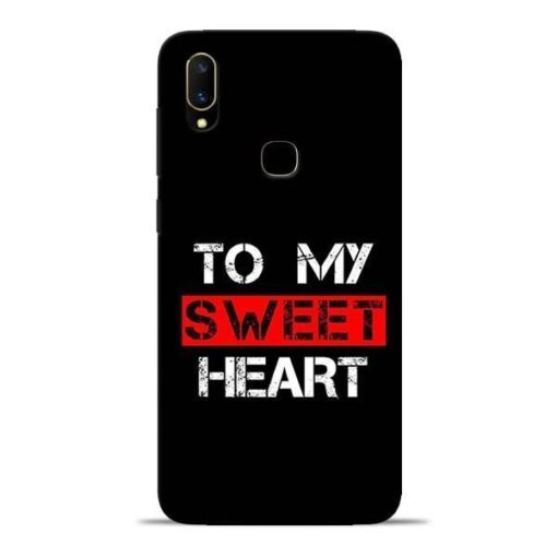 To My Sweet Heart Vivo V11 Mobile Cover