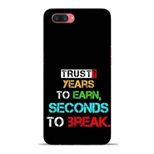 Trust Years To Earn Oppo A3s Mobile Cover