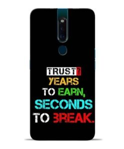 Trust Years To Earn Oppo F11 Pro Mobile Cover