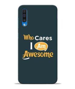 Who Cares Samsung A50 Mobile Cover