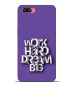 Work Hard Dream Big Oppo A3s Mobile Cover