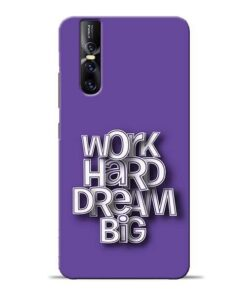 Work Hard Dream Big Vivo V15 Pro Mobile Cover