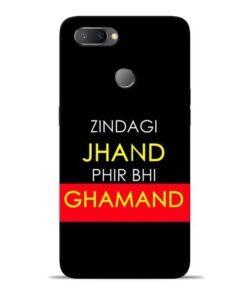 Zindagi Jhand Oppo Realme U1 Mobile Cover
