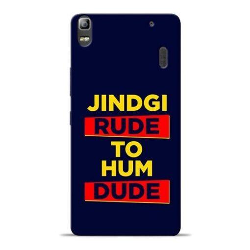 Zindagi Rude Lenovo K3 Note Mobile Cover