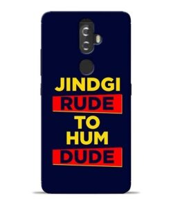 Zindagi Rude Lenovo K8 Plus Mobile Cover