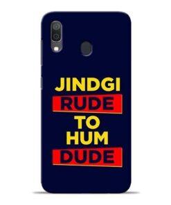 Zindagi Rude Samsung A30 Mobile Cover