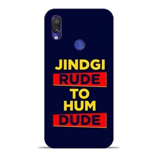 Zindagi Rude Xiaomi Redmi Note 7 Pro Mobile Cover