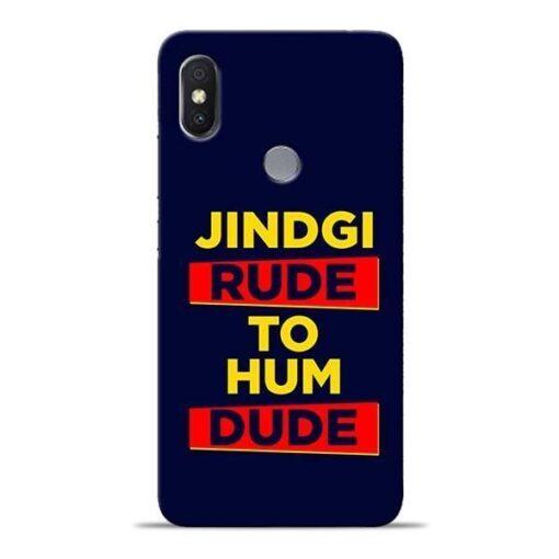 Zindagi Rude Xiaomi Redmi Y2 Mobile Cover