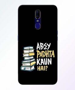 Abey Padhta Koun Oppo F11 Mobile Cover