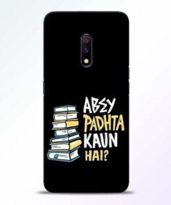 Abey Padhta Koun Realme X Mobile Cover
