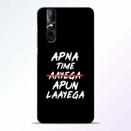 Apna Time Apun Vivo V15 Pro Mobile Cover