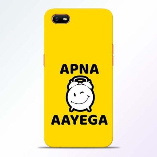 Apna Time Ayega Oppo A1K Mobile Cover