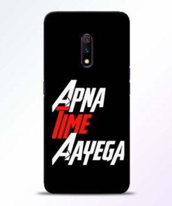 Apna Time Ayegaa Realme X Mobile Cover