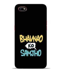 Bhavnao Ko Samjho Oppo A1K Mobile Cover