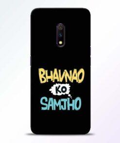 Bhavnao Ko Samjho Realme X Mobile Cover